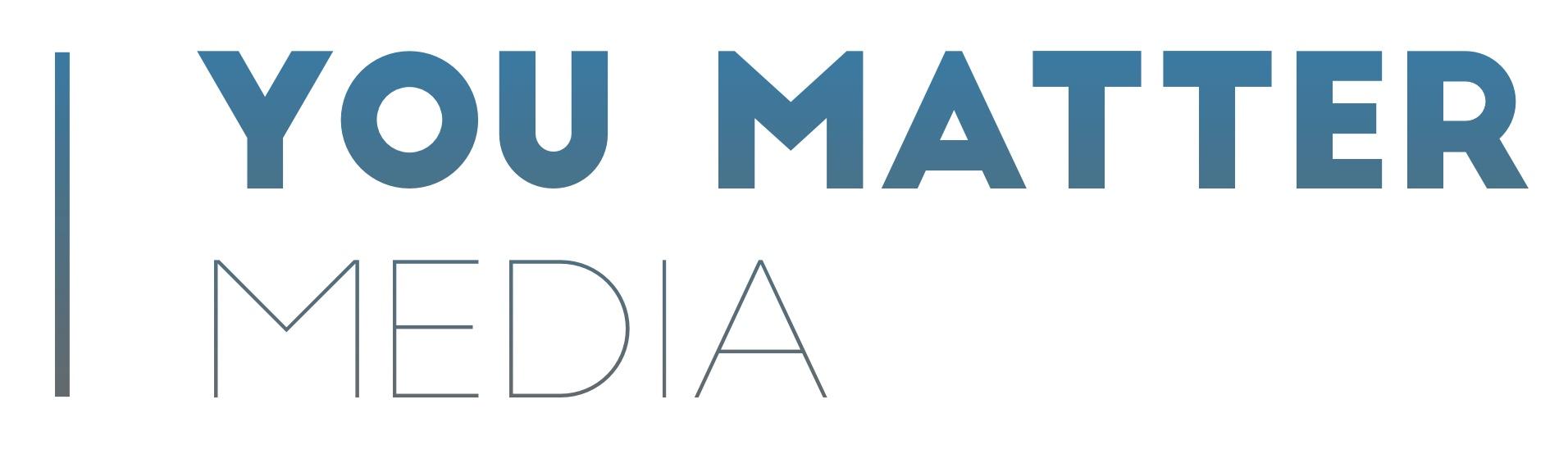 You Matter Media